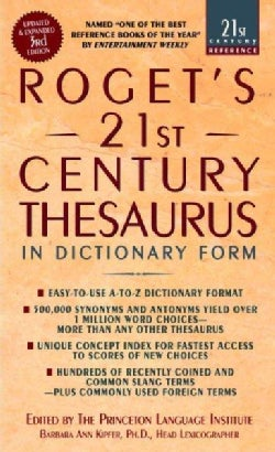 Roget's 21st Century Thesaurus: in Dictionary Form :The Essential Reference for Home, School, or Office (Paperback)