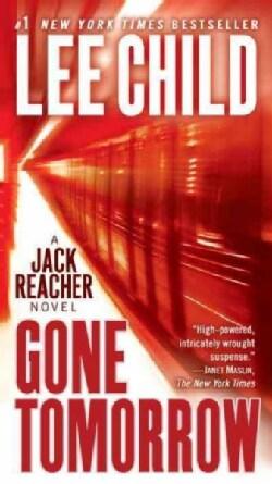 Gone Tomorrow: A Reacher Novel (Paperback)