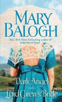 Dark Angel/ Lord Carew's Bride (Paperback)