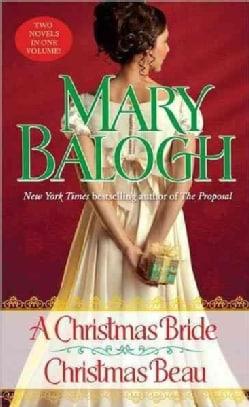 A Christmas Bride / Christmas Beau (Paperback)