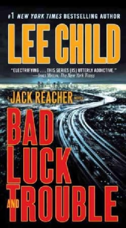 Bad Luck and Trouble: A Reacher Novel (Paperback)