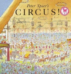 Peter Spier's Circus (Paperback)