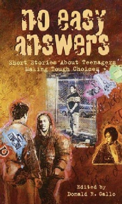 No Easy Answers: Short Stories About Teenagers Making Tough Choices (Paperback)