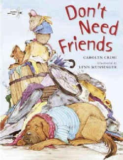 Don't Need Friends (Paperback)