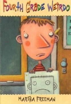 Fourth-Grade Weirdo (Paperback)