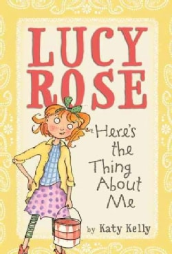 Lucy Rose Here's the Thing About Me (Paperback)
