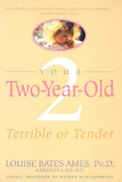 Your 2 Year Old: Terrible or Tender (Paperback)