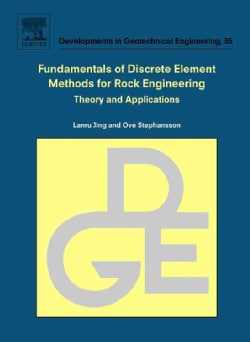 Fundamentals of Discrete Element Methods for Rock Engineering: Theory and Applications (Hardcover)