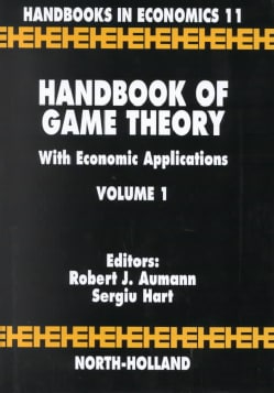 Handbook of Game Theory With Economic Applications (Hardcover)