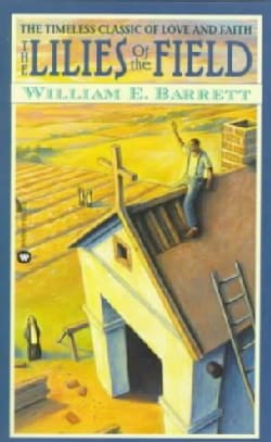 The Lilies of the Field (Paperback)