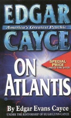 Edgar Cayce on Atlantis (Paperback)