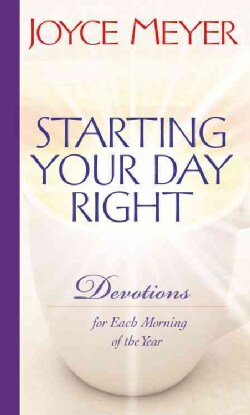 Starting Your Day Right: Devotions for Each Morning of the Year (Hardcover)