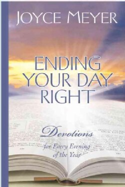 Ending Your Day Right: Devotions for Every Evening of the Year (Hardcover)