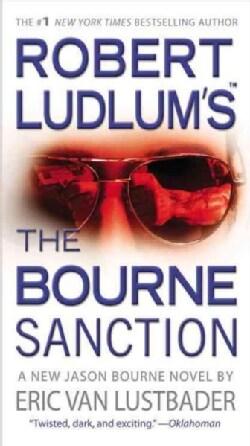 The Bourne Sanction (Paperback)