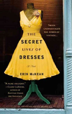 The Secret Lives of Dresses (Paperback)