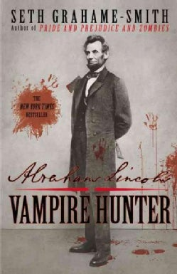 Abraham Lincoln: Vampire Hunter (Paperback)