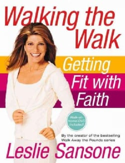 Walking the Walk: Getting Fit with Faith