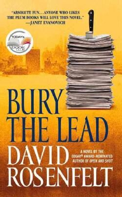 Bury The Lead (Paperback)