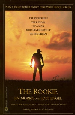 The Rookie: The Incredible True Story of a Man Who Never Gave Up on His Dream (Paperback)
