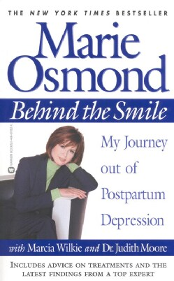 Behind the Smile: My Journey Out of Postpartum Depression (Paperback)