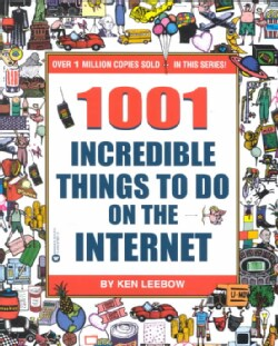 1001 Incredible Things to Do on the Internet (Paperback)