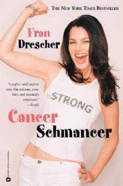Cancer Schmancer (Paperback)