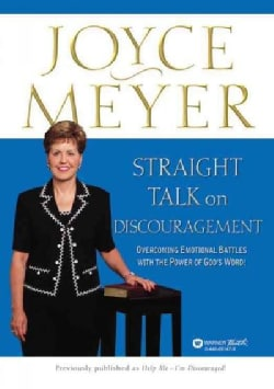 Straight Talk on Discouragement: Overcoming Emotional Battles With the Power of God's Word! (Paperback)