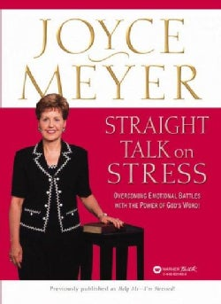 Straight Talk on Stress: Overcoming Emotional Battles With the Power of God's Word! (Paperback)