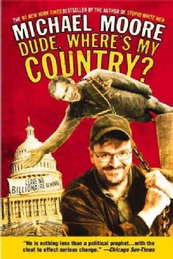 Dude, Where's My Country? (Paperback)