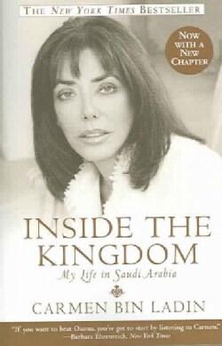 Inside The Kingdom: My Life In Saudi Arabia (Paperback)