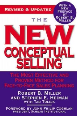 The New Conceptual Selling: The Most Effective And Proven Method For Face-to-face Sales Planning (Paperback)