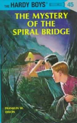 The Mystery of the Spiral Bridge (Hardcover)