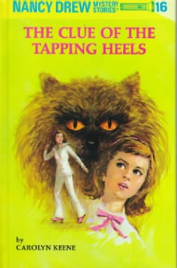 The Clue of the Tapping Heels (Hardcover)
