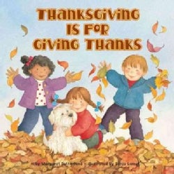 Thanksgiving Is for Giving Thanks (Paperback)