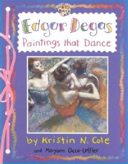 Edgar Degas: Paintings That Dance (Paperback)