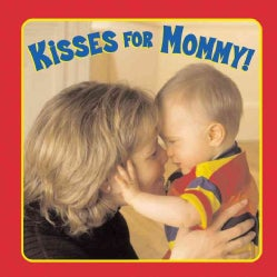 Kisses for Mommy! (Hardcover)