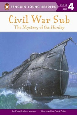 Civil War Sub: The Mystery of the Hunley (Paperback)