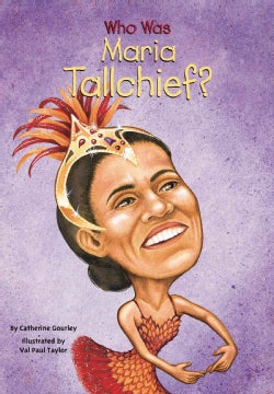 Who Was Maria Tallchief? (Paperback)