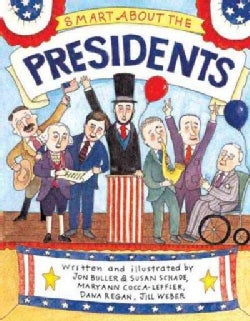Smart About the Presidents (Paperback)