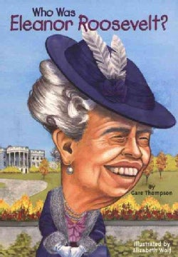 Who Was Eleanor Roosevelt? (Paperback)