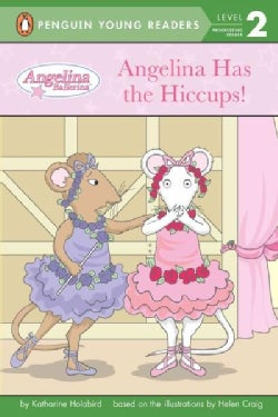Angelina Has the Hiccups! (Paperback)