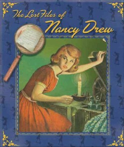 The Lost Files of Nancy Drew (Hardcover)