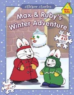 Max & Ruby's Winter Adventure (Paperback)