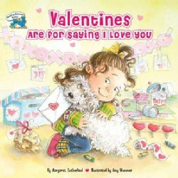 Valentines Are for Saying I Love You (Paperback)
