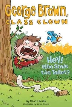 Hey! Who Stole the Toilet? (Paperback)