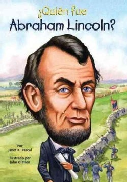 Quien fue Abraham Lincoln? / Who was Abraham Lincoln? (Paperback)