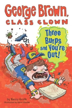 Three Burps and You're Out! (Paperback)