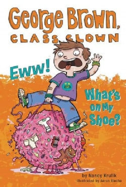 Eww! What's on My Shoe? (Paperback)