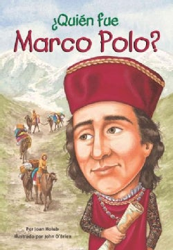 Quien Fue Marco Polo? / Who Was Marco Polo? (Paperback)