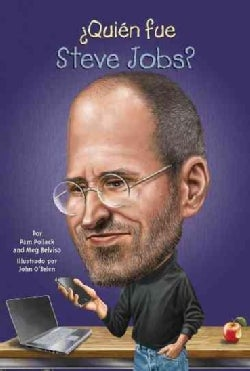Quien fue Steve Jobs? / Who Was Steve Jobs? (Paperback)